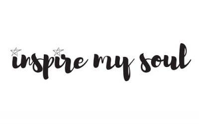 Hello Inspire My Soul!
